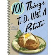 101 Things To Do With A Potato Cookbook
